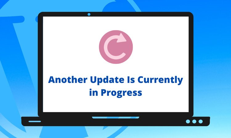 how to fix another update is currently in progress error in wordpress featured image